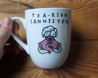Hand painted Tea-rion Lannister Mug - Game of Thrones - Tyrion