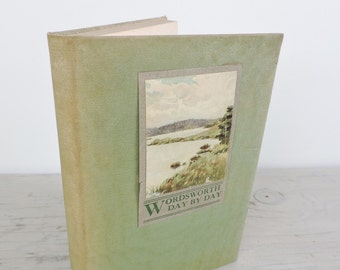 Antique Poetry Book - Wordsworth Day By Day - 1909 - Calendar and Poetry - Quote Book