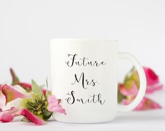 Personalized Bride Coffee Mug, Future Mrs. Mug, Personalized Coffee Mug, Bridal Shower Gift, Coffee Cup, Bride gift, Personalized Mug