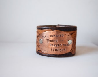 Well Behaved Women cuff \\ ON SALE