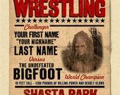 "your name on a personalized Bigfoot Wrestling champion POSTER - 12""x18"" - gift - custom - sasquatch"
