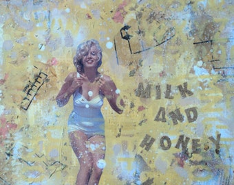 Marilyn Monroe Milk and Honey- limited edition signed c-print of original mixed media collage painting