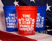 Red or Blue ** 16 oz Stadium Cups *Time to Get Star Spangled Hammered* *Ready to ship - FREE SHIPPING * July 4th Party