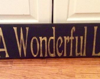 """Its a Wonderful Life sign 25"""" x 6"""""""