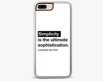 Simplicity is the ultimate sophistication iPhone 6S case, iPhone 7 case, da vinci Iphone 6 plus case