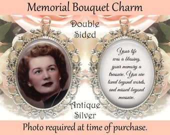 SALE! Double-Sided Memorial Bouquet Charm - Personalized with Photo - Your life was a blessing