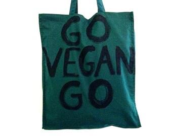 READY to SHIP Vegan Go Vegan Go Green TOTE Shoulder Shopper Eco Bag / Eve Damon