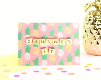 Scrabble Inspired Crushed It Card, Congratulations Card, Positive Greetings Card, Scrabble Inspired Greetings Card