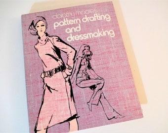 Vintage Dorothy Moore's Pattern Drafting and Dressmaking - Spiral Bound - 1971 - Vintage Pattern Making DIY Book - Vintage Sewing -