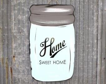 "Wooden Mason Jar Painted Sign ""Home Sweet Home"" Farmhouse Decor"