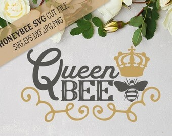 Queen Bee cut file svg eps dxf jpg png for Silhouette and Cricut type cutting machines