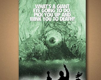 """MST3K The Crawling Eye """"Wink You To Death?"""" Joel Quote Poster"""