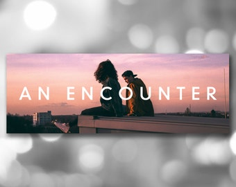The 1975 - 'An Encounter' Banner Poster