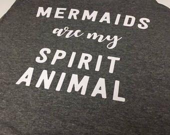 Mermaids Are My Spirit Animal Tank
