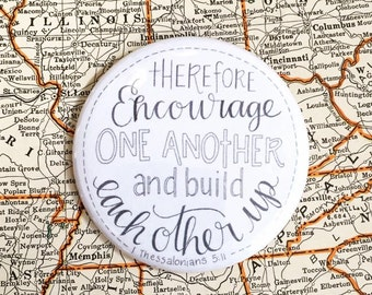 Encourage one another Button