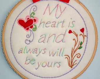 Embroidered Art Framed in a Hoop - My Heart