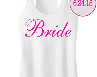 Bride Tank Top With Personalized Date.Bridesmaid Shirt.Bride Gift.Maid of Honor.Future Mrs.Mother Of The Bride.Brides Posse.Bride To Be Tank