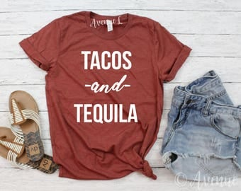 Tacos and Tequila Shirt - Tacos Shirt - Tequila Shirt - Graphic Tee