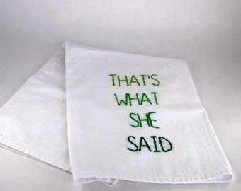 Made to Order - The Office Kitchen Towel - Michael Scott - That's what she said - Dunder Mifflin