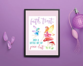 "Teen Room Printable Art, Instant Download Digital File ""Faith Trust Pixie Dust"" Watercolor 8x10 Digital Print"