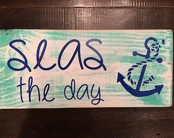 Seas the Day Anchor Nautical Sign Decor