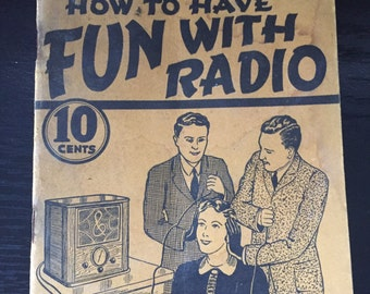 Gernsback's Educational Library no 6; How to Have Fun with Radio