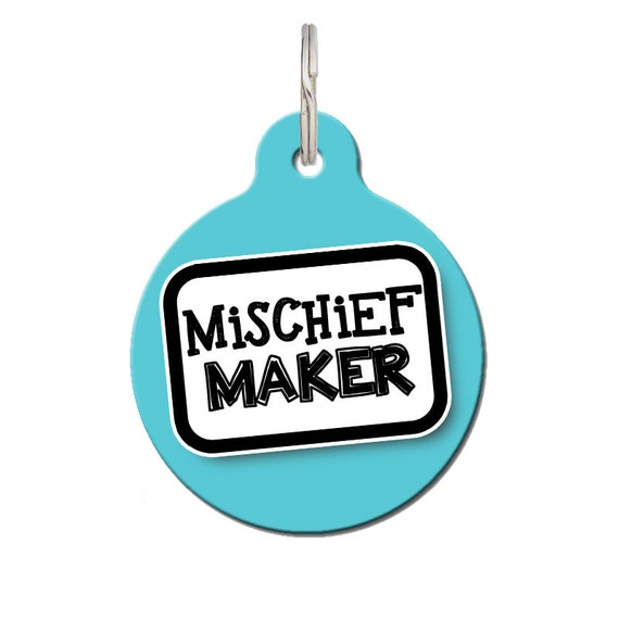 mischief maker funny pet tags free personalization 24 color