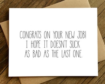 Funny New Job Congratulations - New Job Card - New Job Congrats - Congrats on Your New Job.