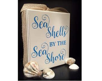 Sea Shells Sign, Sea Shells by the Sea Shore, Wood block, Beach Decor, Ocean Decor, Beach Life, Sea, Ocean, Nautical Decor, Beach Party