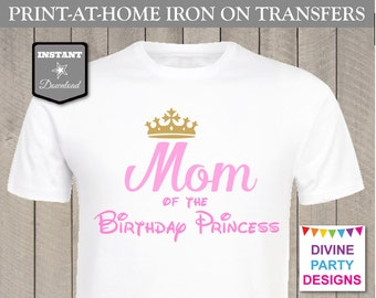 INSTANT DOWNLOAD Print at Home Pink Mom of the Birthday Princess Printable Iron On Transfer / ...