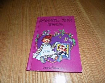 RAGGEDY ANN Stories  vintage  Book Johnny Gruelle Raddedy Ann & Andy Storybook Classic