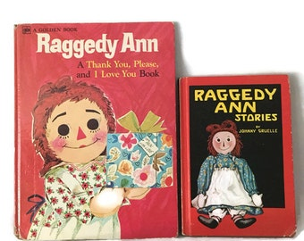 Pair of Vintage 60's Raggedy Ann Books, Thank you, Please and I love You, Raggedy Ann Stories