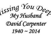 In Loving Memory Missing You Deeply Decal
