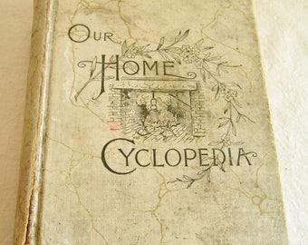 Antique Vintage Our Home Cyclopedia (1890)