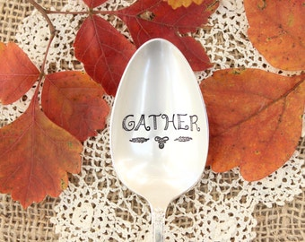 GATHER - Hand Stamped Serving Spoon - Thanksgiving Server - Christmas Season Decor - Hostess Gift - Large Spoon - Vintage