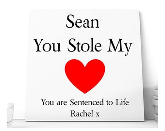 You Stole My Heart Love Message Ceramic Plaque.  Personalised
