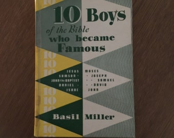 Book : 10 Boys of the Bible who became Famous by Basil Miller 1948