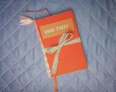 Quirky Orange Junk Journal | Good Times Diary| Handmade Art Journal |