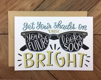 Your Future Looks So Bright - Congrats/Thinking of You/Graduation Recycled Illustrated Greeting Card