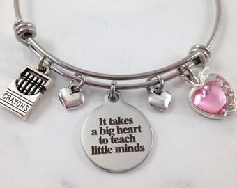 Teacher Bracelet, Teacher Jewelry, Teacher Gift, Teacher Appreciation, It Takes a Big Heart to Teach Little Minds