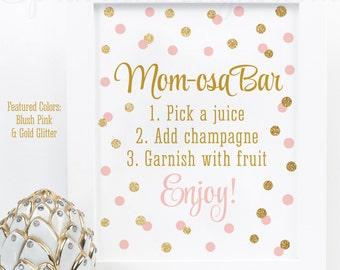Momosa Bar Sign - Blush Pink Gold Glitter Mom-osa Mimosa Bar Baby Shower Ideas - Baby Girl Sip N See Party Sign - Printable 8x10 Drink Sign