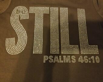 Be Still- Psalms 46:10