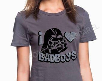 Star wars tshirts, darth vader girl tee, I love bad boys, vader girl gift, edgy girl gift