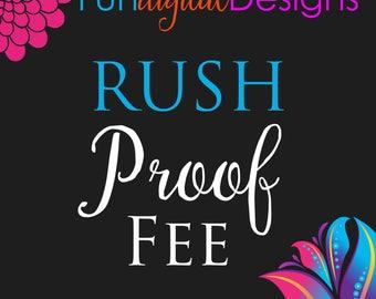Rush Order PROOF Fee from Fun Digital Designs