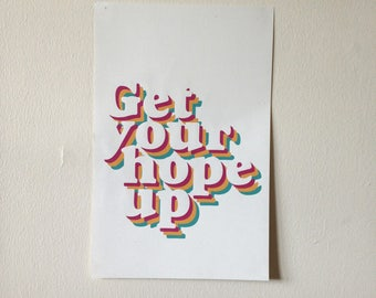 Get Your Hope Up // Don't Series