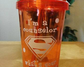 Counselor/teacher superpower cups
