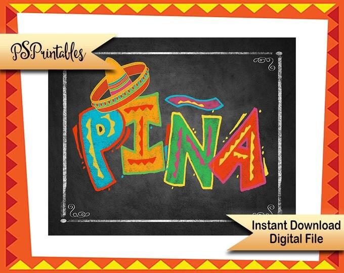 Printable Fiesta PINA sign, Mexican Pineapple Sign, Fiesta wedding sign, birthday fiesta sign, shower fiesta decor, DIY fiesta decorations