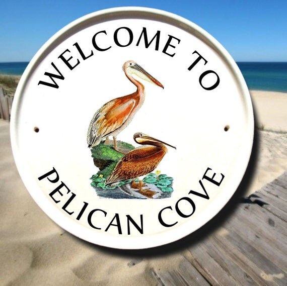Personalized Signs for Home Pelican Outdoor Welcome Sign