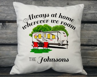 Always at Home Wherever We Roam Travel Trailer Decor, Personalized with Family Name, Personalized Gift, Canvas Pillow, Camper Gift SPS-210