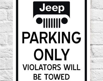 JEEP PARKING ONLY Sign | Man Cave Sign | Man Gift | Proud Jeep Owners | Price includes the shipping.